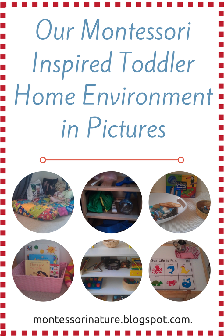 Our Montessori Inspired Toddler Home Environment In