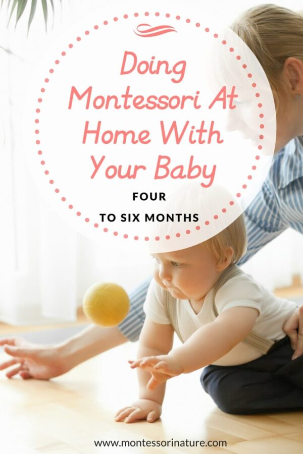 Doing Montessori At Home With Your Baby ( 4 - 6 mo ) - Montessori Nature