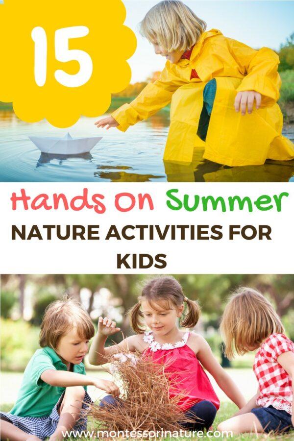 15 Hands On Summer Nature Activities for Kids.