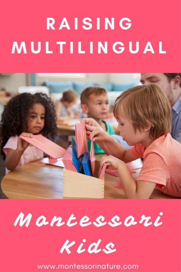 Raising Multilingual Montressori Kids