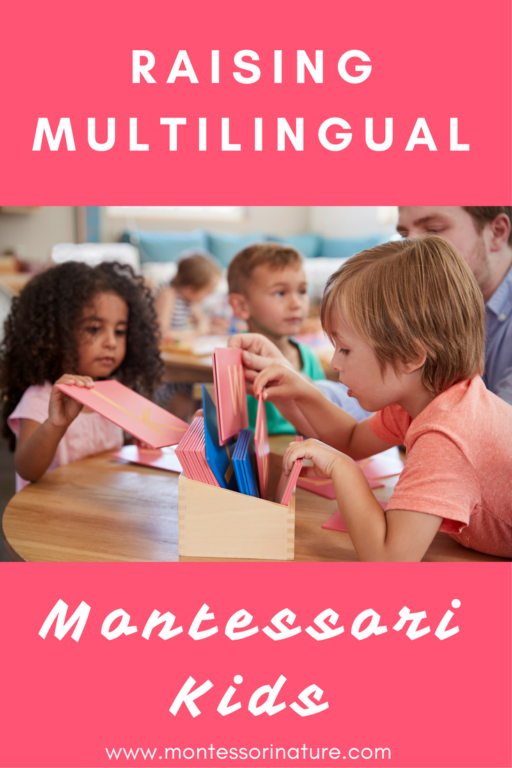 Raising Multilingual Montressori Kids