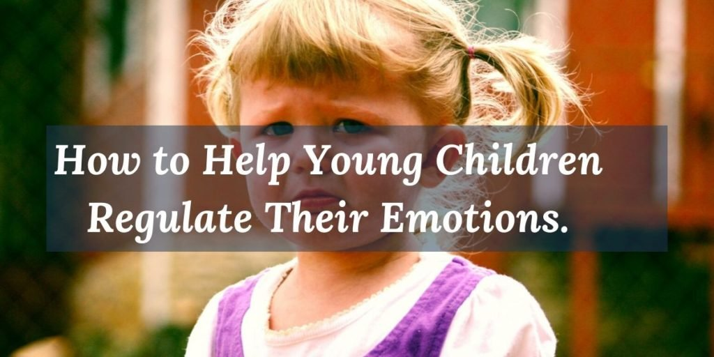 Learn how to help children regulate their emotions.