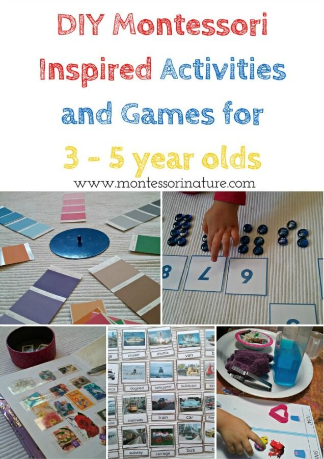 DIY Montessori Inspired Activities and Games for 3 - 5-year-olds.